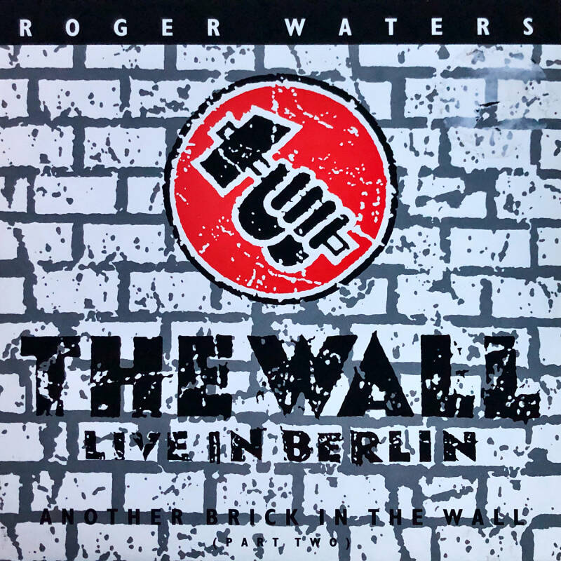 """Roger Waters - Another Brick In The Wall Part 2 [UK] - 12"""""""