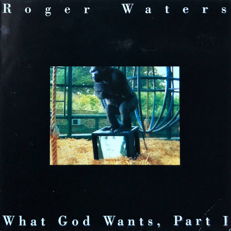 """Roger Waters - What God Wants Part 1 [Holland] - 12"""""""