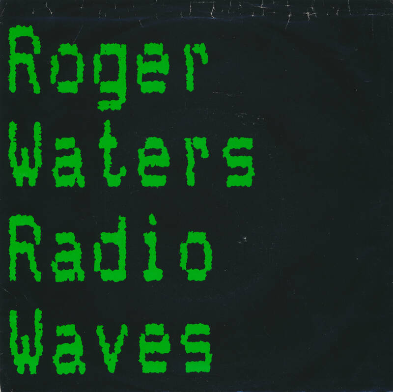 Roger Waters - Radio Waves [USA, promo] - 7""