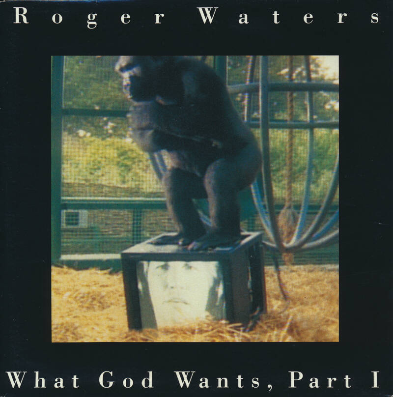 """Roger Waters - What God Wants Part 1 [Holland] - 7"""""""