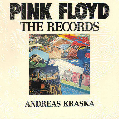 Pink Floyd - The Records - Andreas Kraska [Germany] - Book