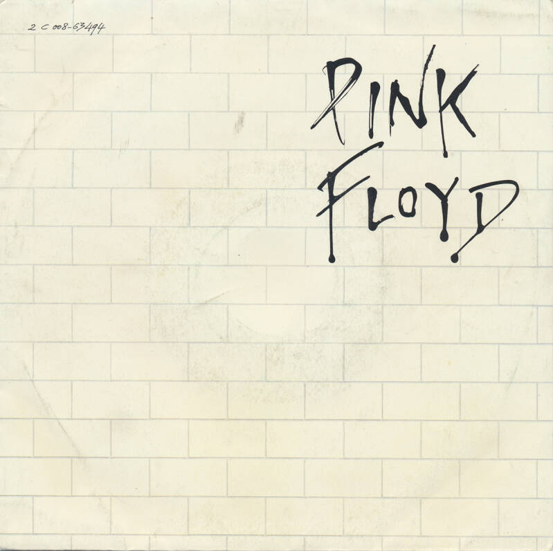 """Pink Floyd - Another Brick In The Wall Part 2 [France, silver labels] - 7"""""""