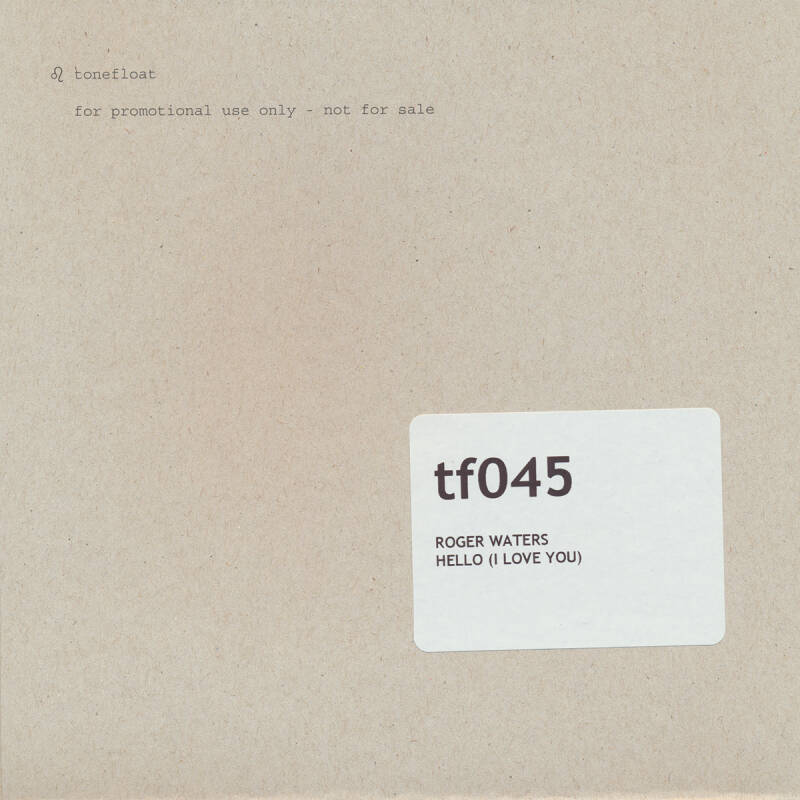 """Roger Waters - Hello (I Love You) [Holland, test pressing] - 7"""""""