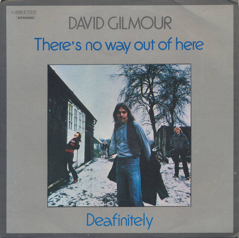 David Gilmour - There's No Way Out Of Here [Italy] - 7""