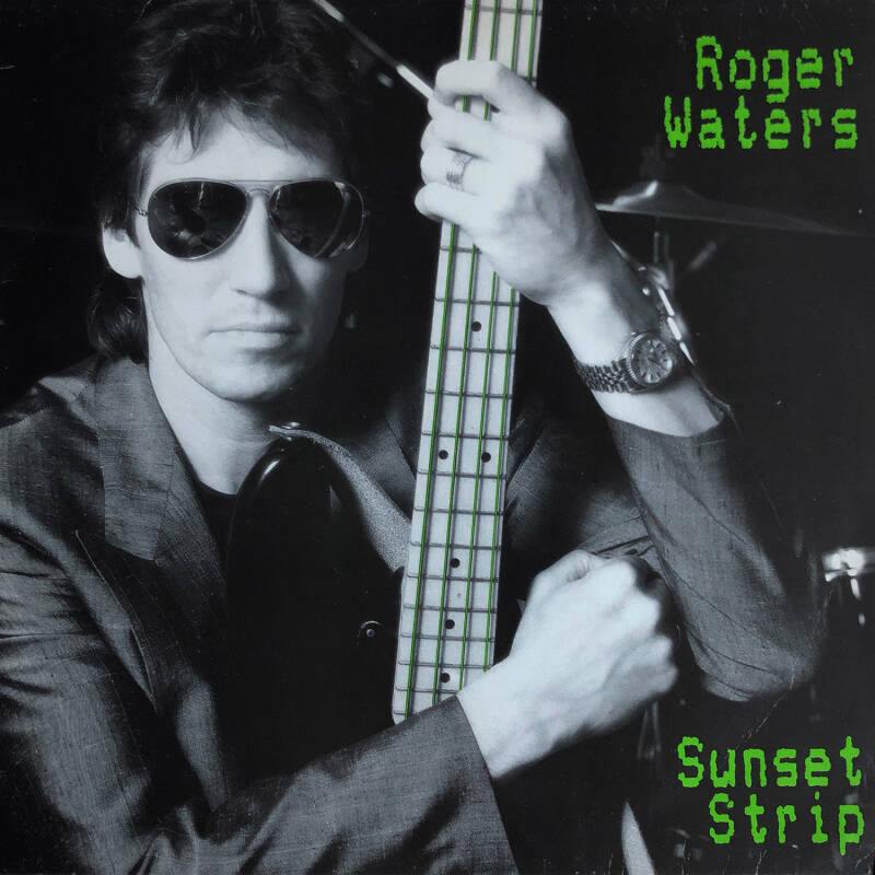 Roger Waters - Sunset Strip [Germany] - 12""