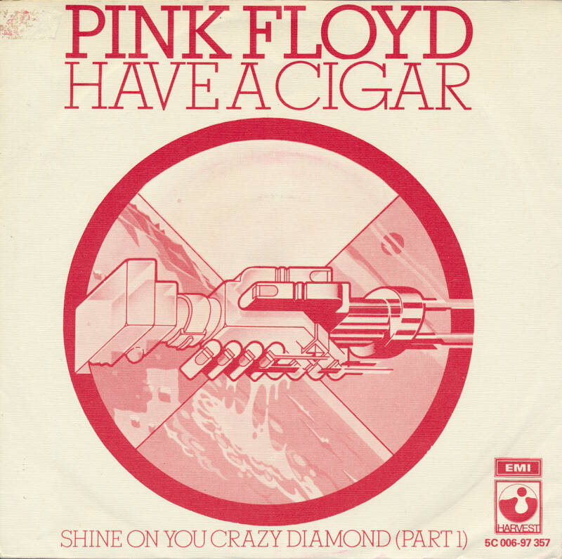 Pink Floyd - Have A Cigar [Holland] - 7""