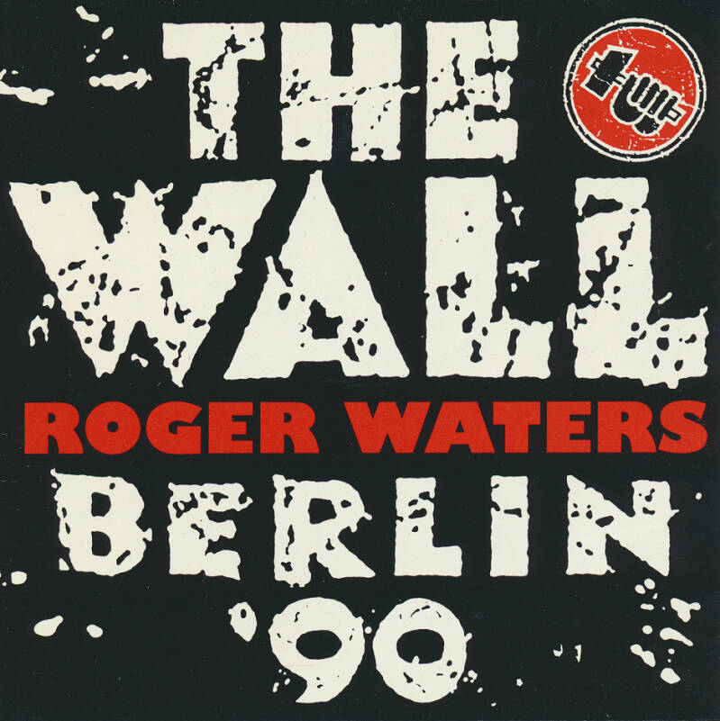 Roger Waters - The Wall Berlin '90 [USA, promo] - CD