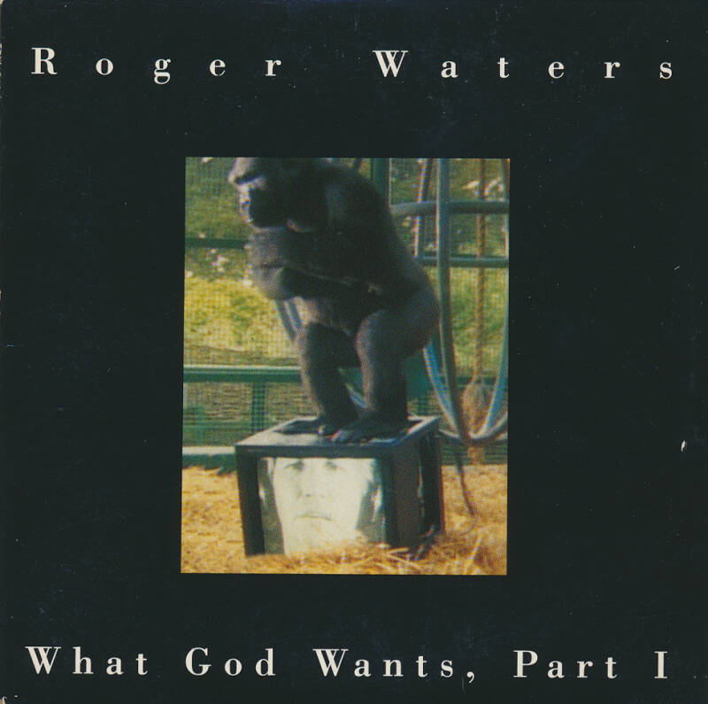 Roger Waters - What God Wants Part 1 [Austria] - CD Single