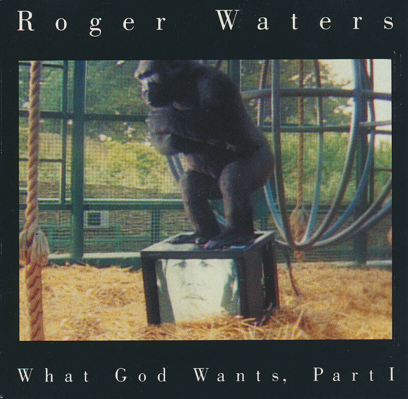 Roger Waters - What God Wants Part 1 [USA, promo] - CD Single