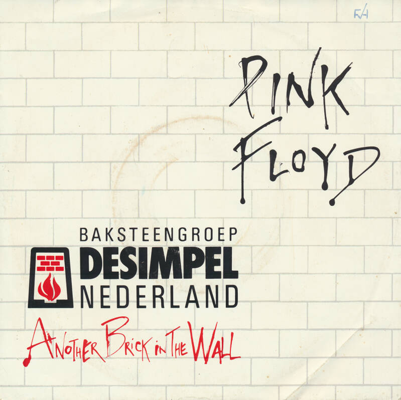 Pink Floyd - Another Brick In The Wall Part 2 [Holland, Baksteengroep] - 7""