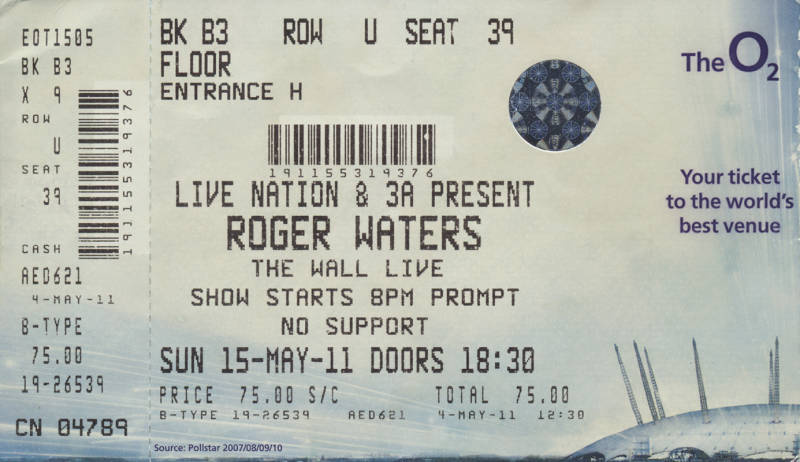 Roger Waters - The Wall Live - O2 Arena, London, May 15, 2011 - Ticket Stub
