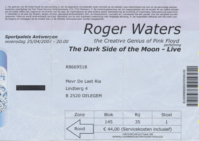 Roger Waters - The Dark Side Of The Moon Live - Sportpaleis Antwerpen, April 25, 2007 [ticket]
