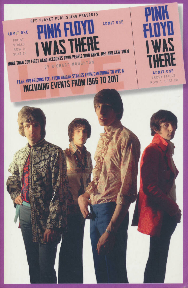 Pink Floyd - Pink Floyd: I Was There - Richard Houghton [UK] - Book
