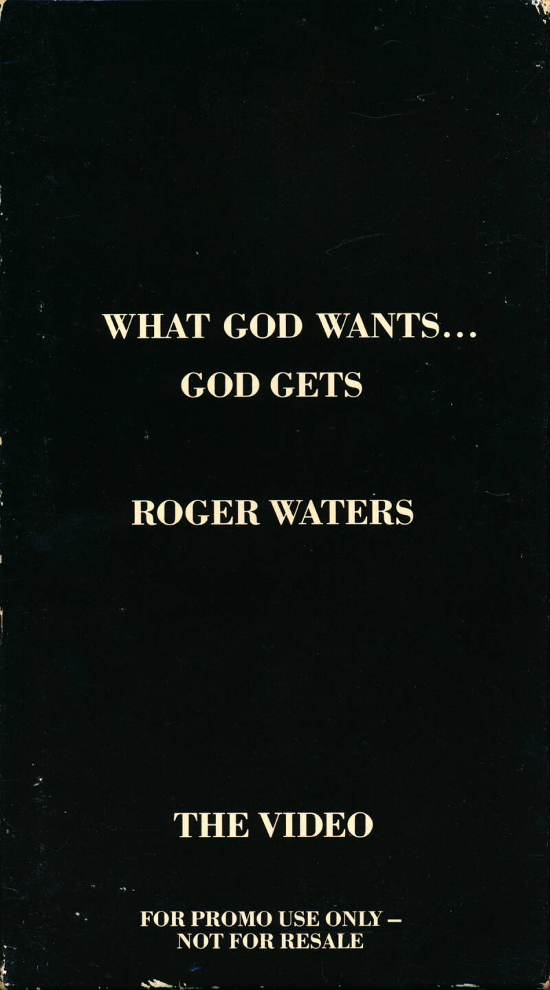 Roger Waters - What God Wants... God Gets [UK, promo] - Video