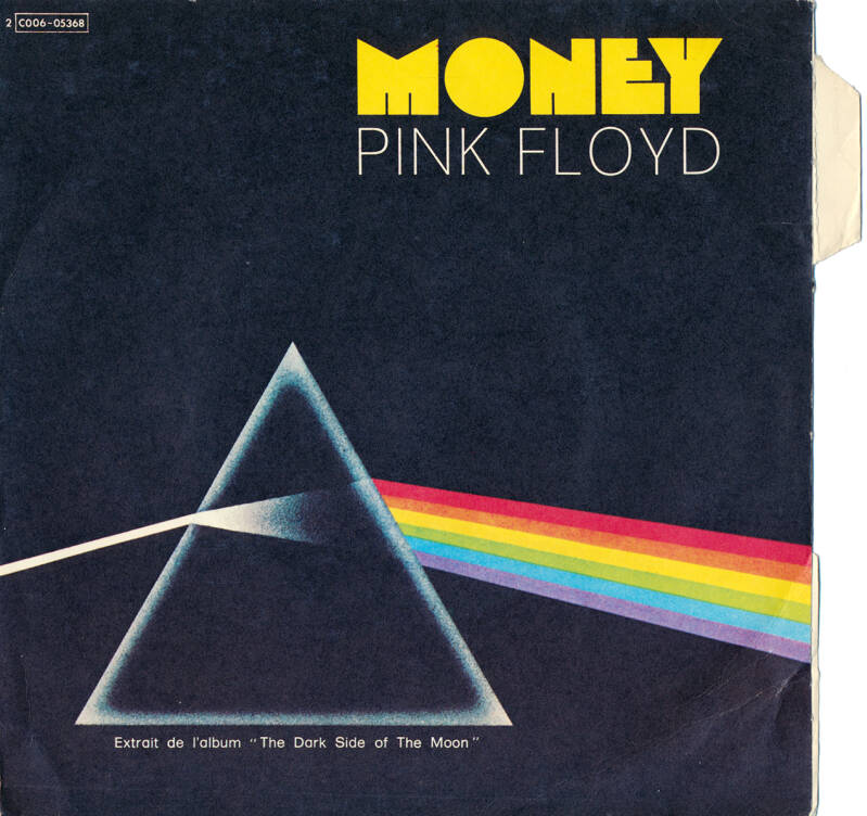 """Pink Floyd - Money [France, with languette] - 7"""""""