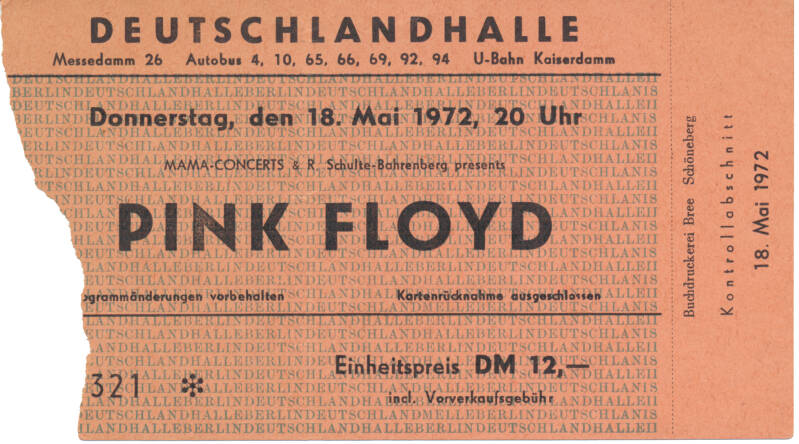 Pink Floyd - Deutschlandhalle, Berlin, May 18, 1972 [Germany] - Ticket