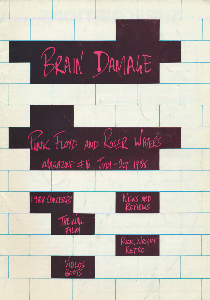 Pink Floyd - Brain Damage 16, July 1988 [UK] - Magazine