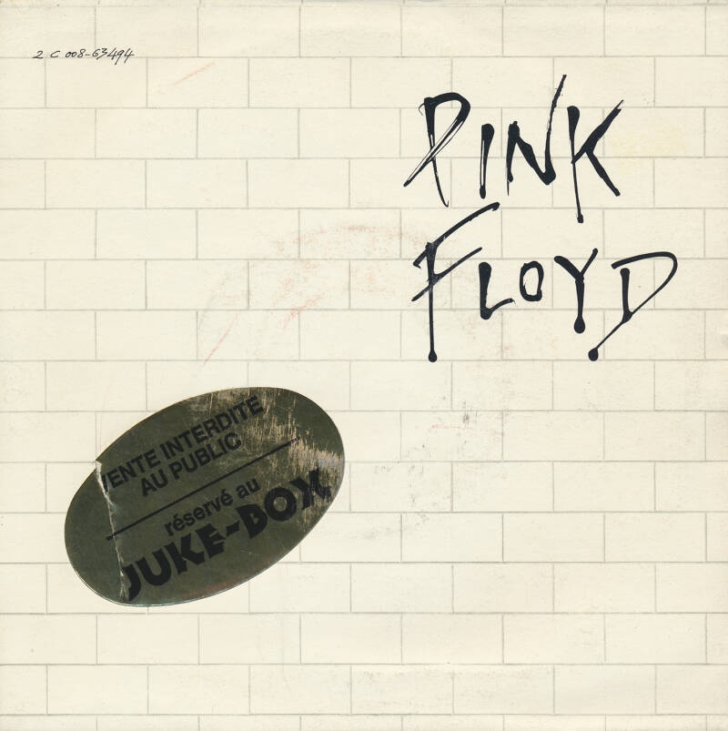 """Pink Floyd - Another Brick In The Wall Part 2 [France, promo sticker] - 7"""""""