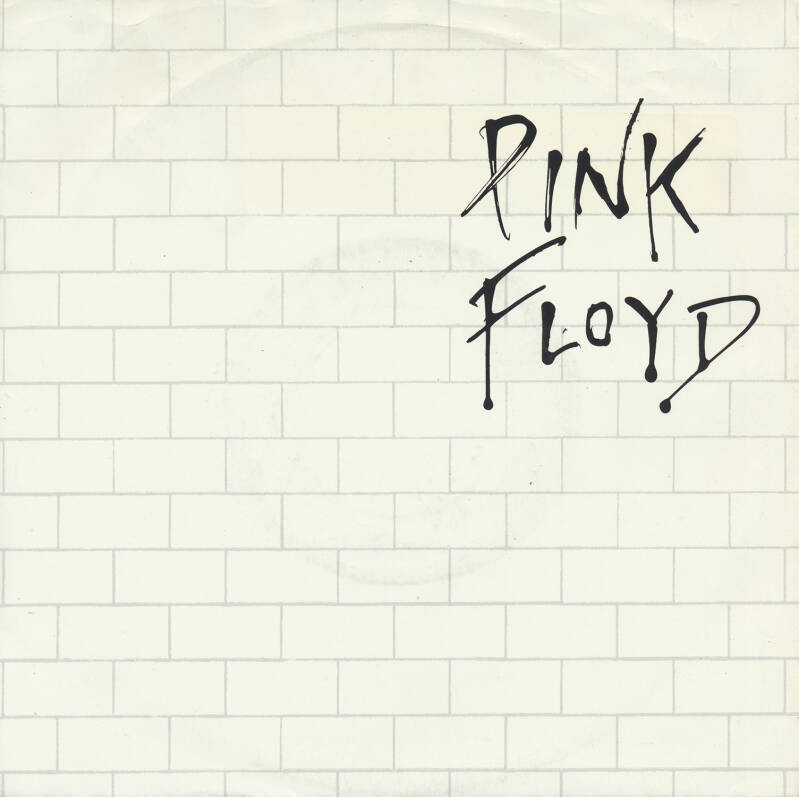"""Pink Floyd - Another Brick In The Wall Part 2 [Germany] - 7"""""""