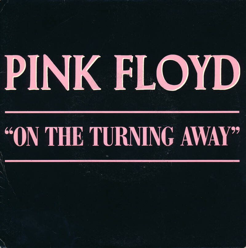 """Pink Floyd - On The Turning Away [France, promo] - 7"""""""
