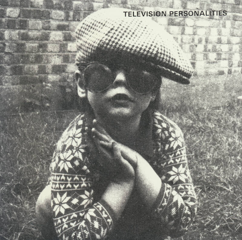 """Television Personalities - I Know Where Syd Barrett Lives [UK] - 7"""""""
