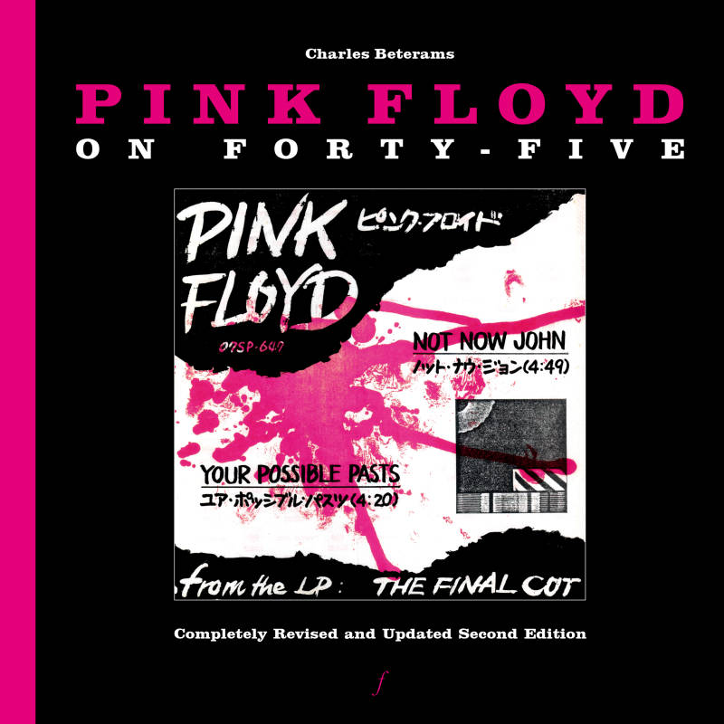 Pink Floyd - Pink Floyd On Forty-Five - Charles Beterams [Holland] - Book