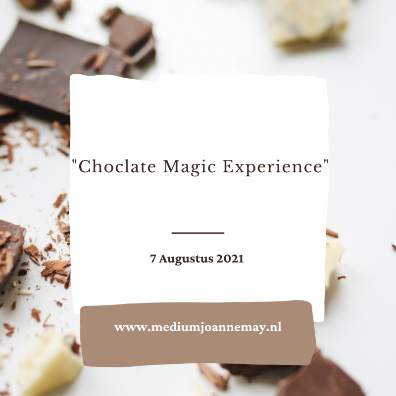 Choclate Magic Expierence - 7 Augustus 2021