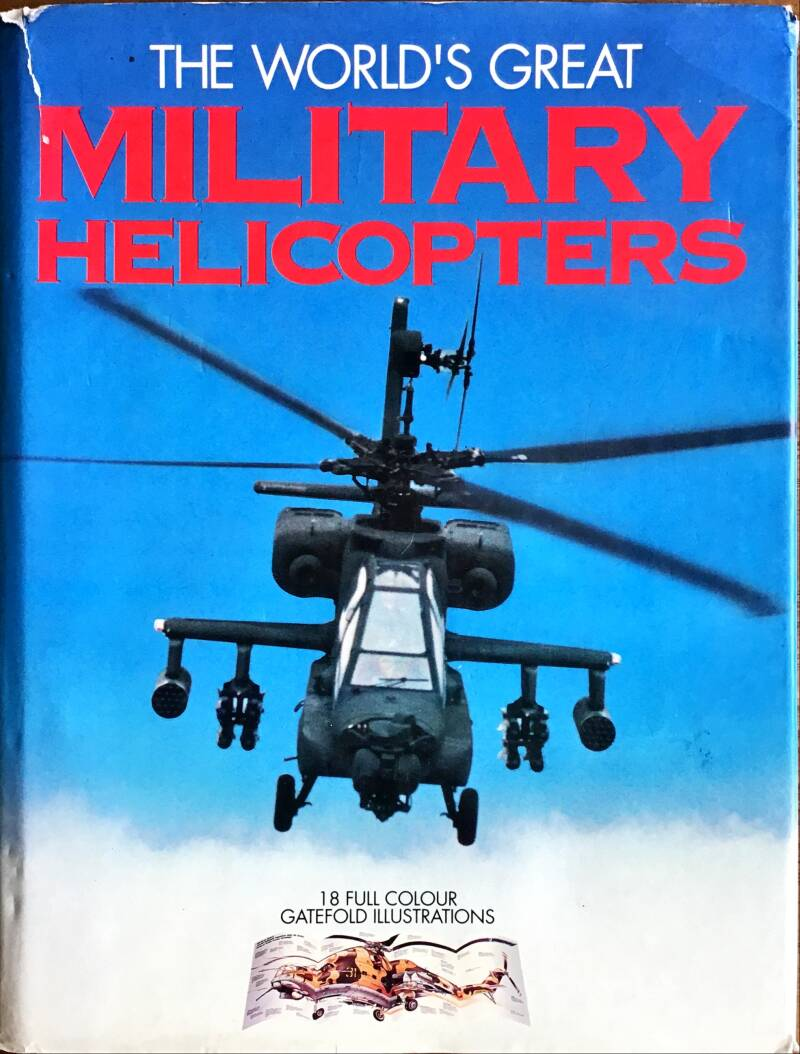 The world's great military Helicopters