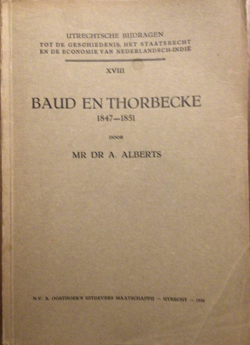 Baud en Thorbecke  1847 - 1851- Mr. Dr. A. Alberts