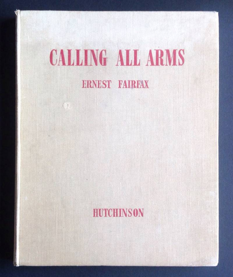 Calling all arms - Ernest Fairfax