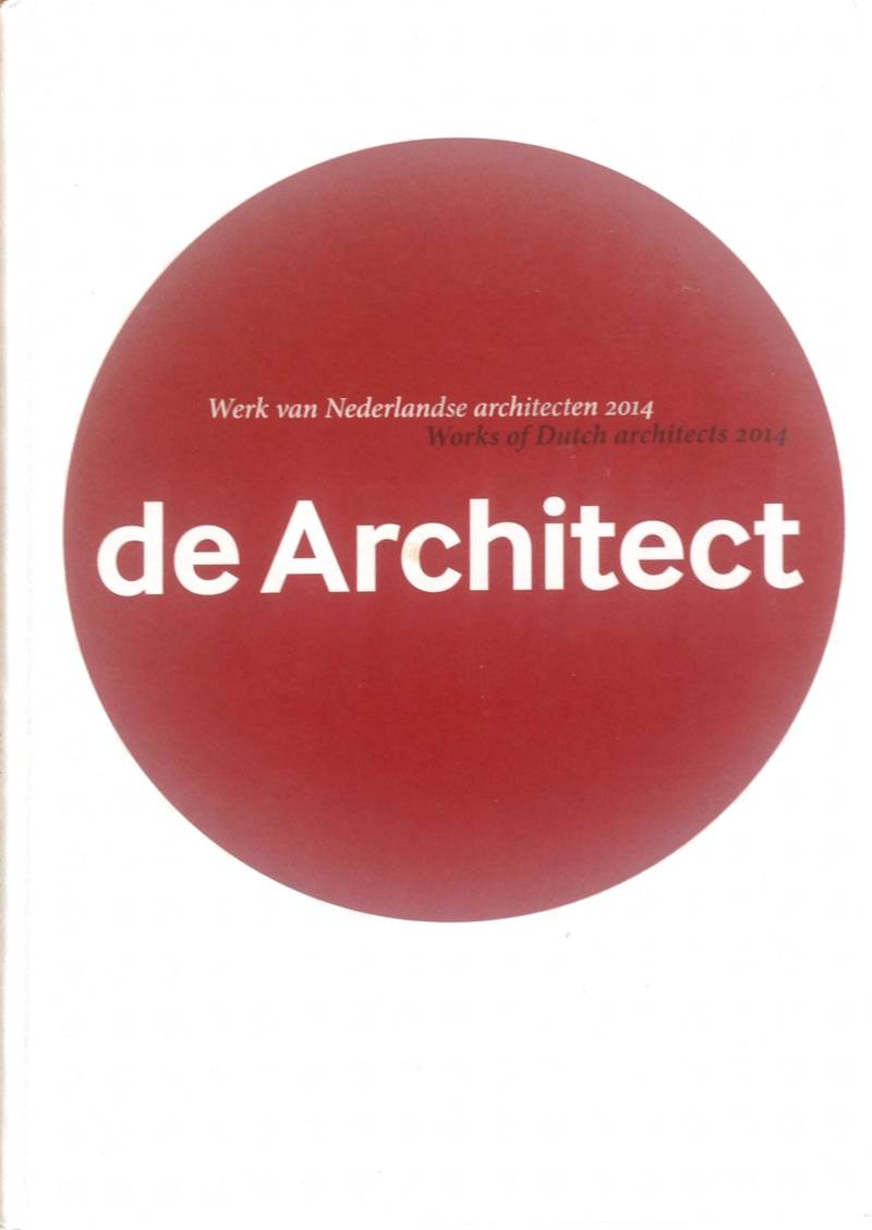 Jaarboek de Architect 2014 - Hans de Jong