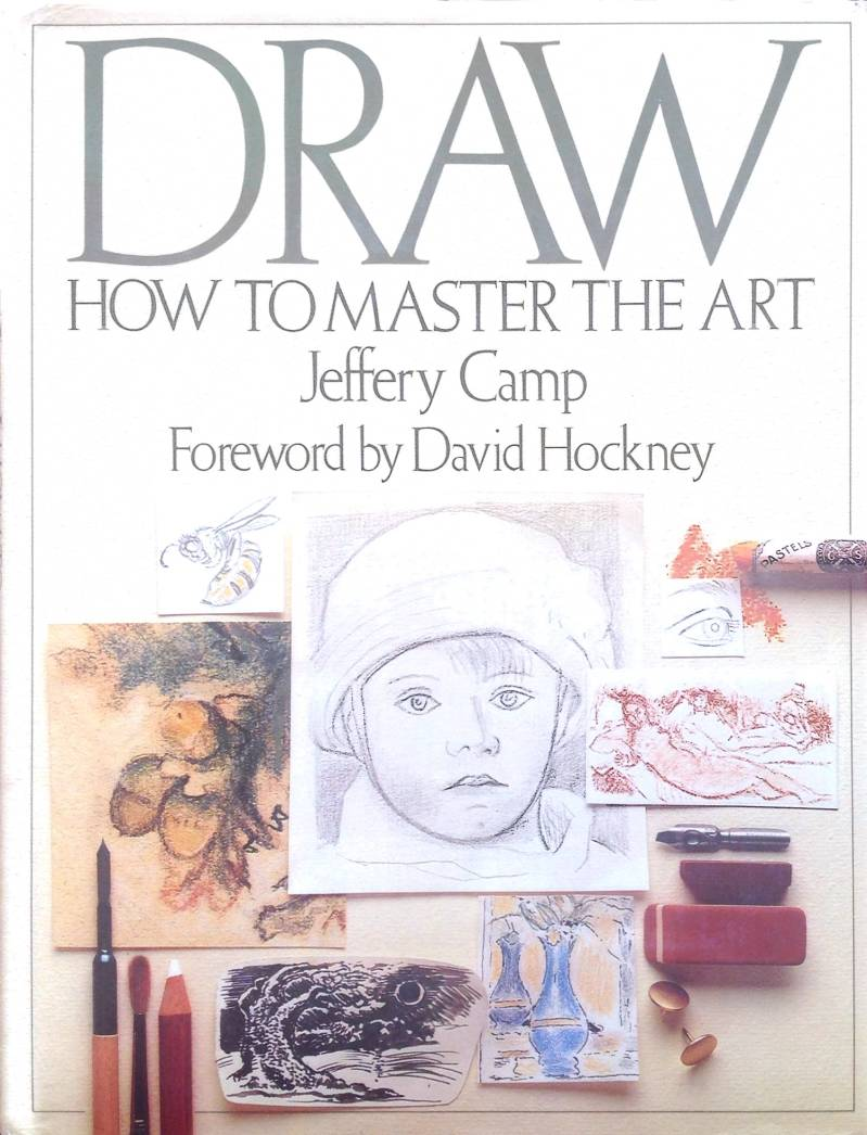 Draw How to master the art -  Jeffery Camp