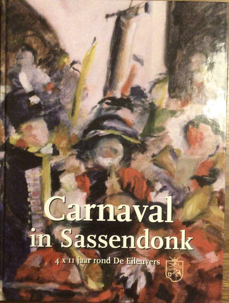 Carnaval in Sassendonk - Wim Coster