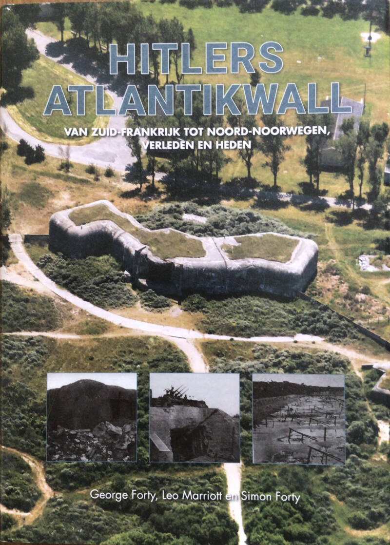 Hitlers Atlantikwall - G. Forty, L. Marriott en S. Forty