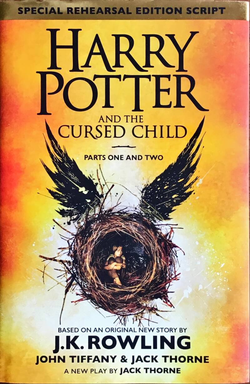Harry Potter and the cursed child parts one and two - J.K. Rowling