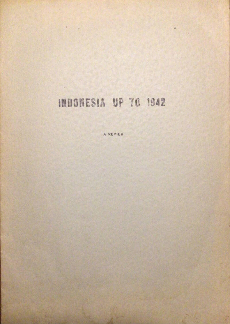 Indonesia up to 1942 - a review
