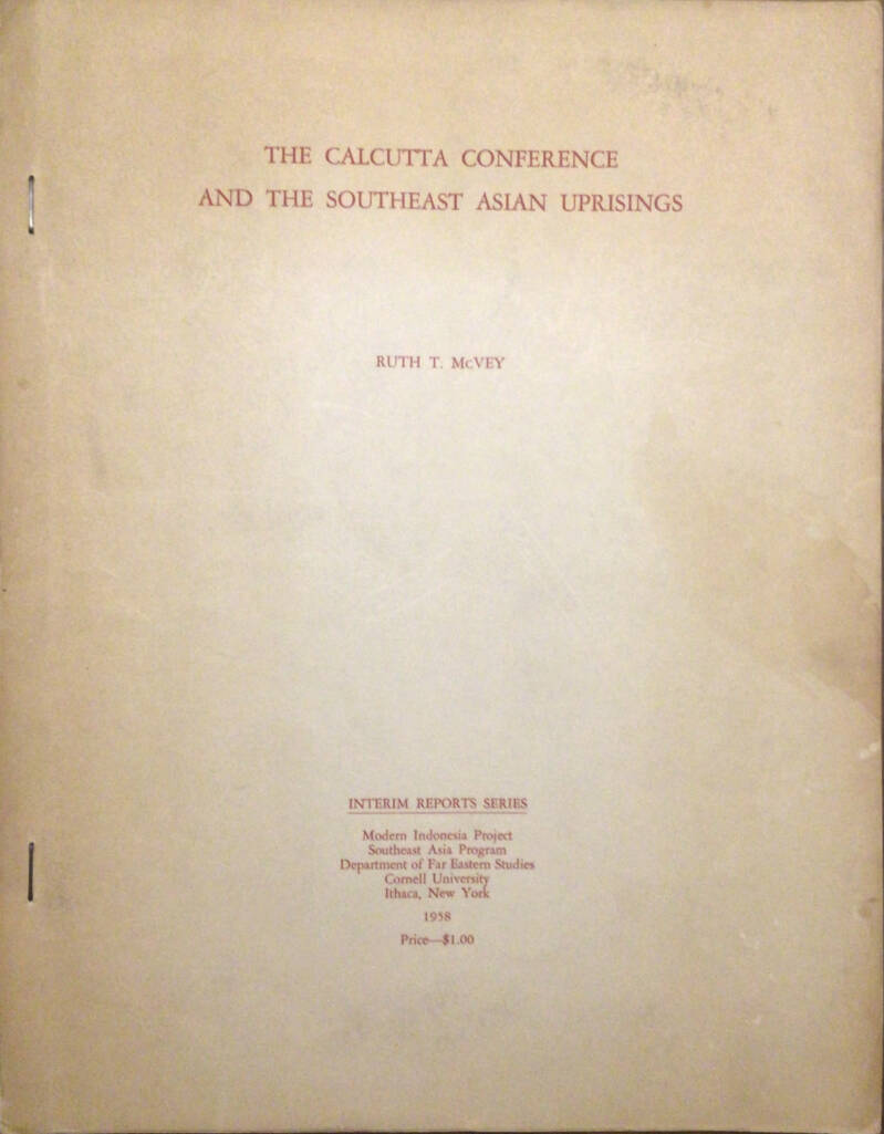 The Calcutta conference and the southeast Asian uprisings - Ruth T. McnVey