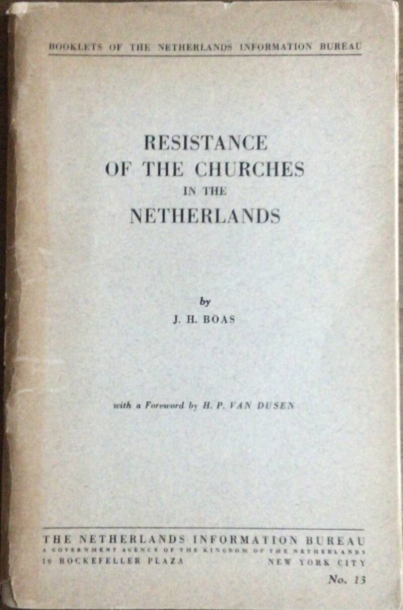 Resistance of the churches in the Netherlands by J.H. Boas