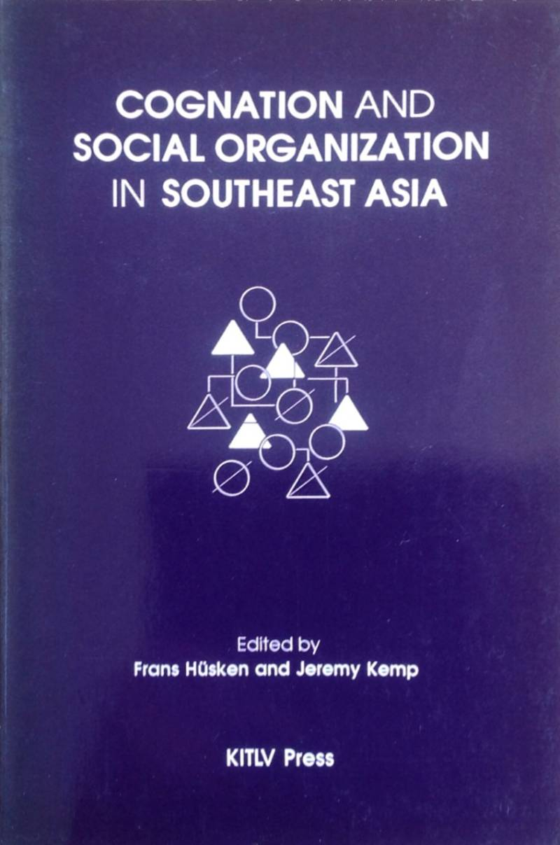 Cognation and social organization s.-east asia  F Husken & J Kemp