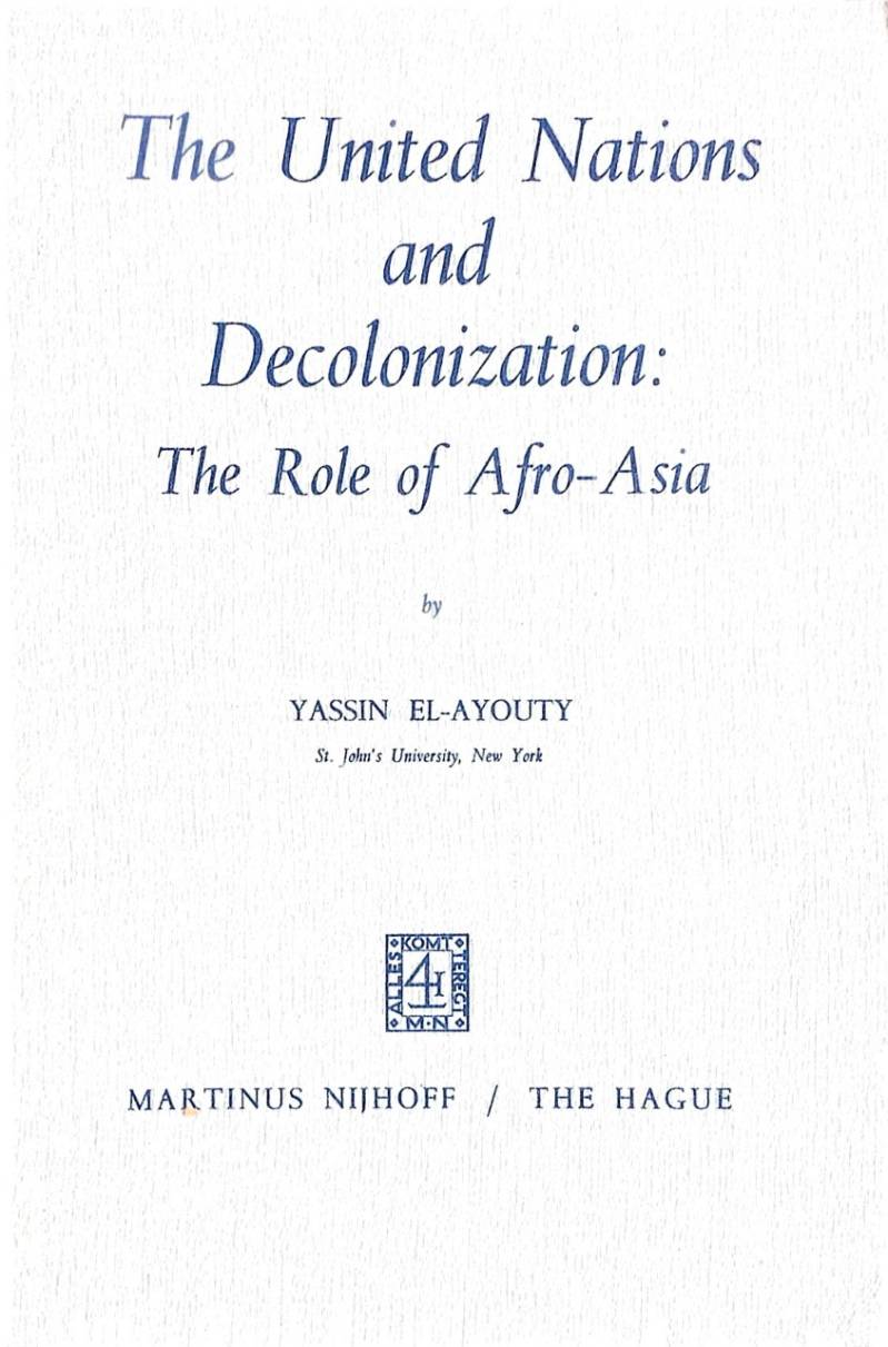 United nations and decolonization - El Ayouty