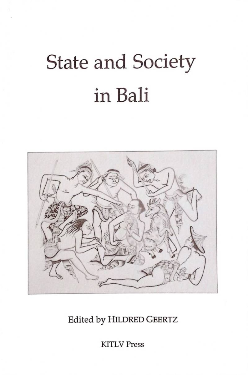 State and society in bali - Hildred Geertz