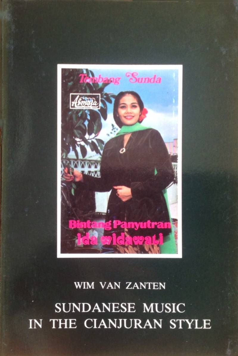 Sundanese music in the ciunjuran style - Wim van Zanten