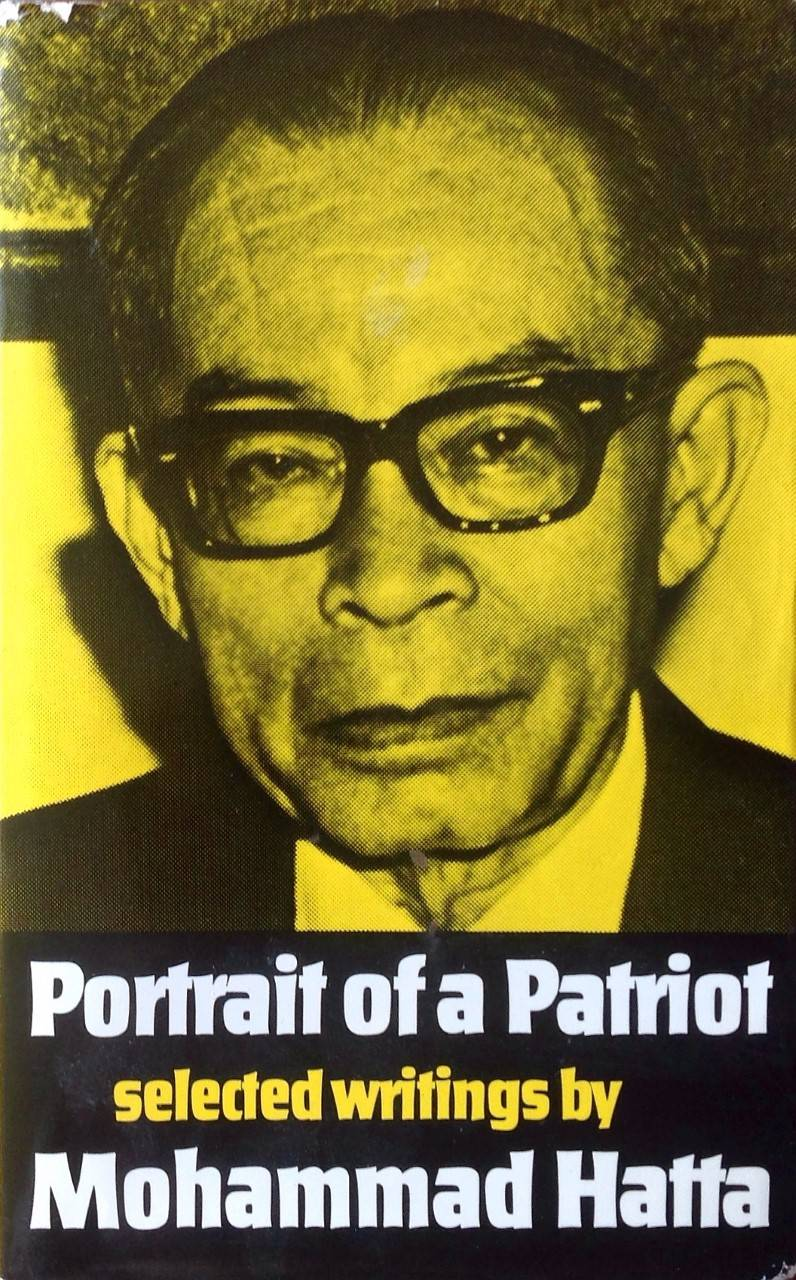 Portrait of a patriot - Mohammad Hatta
