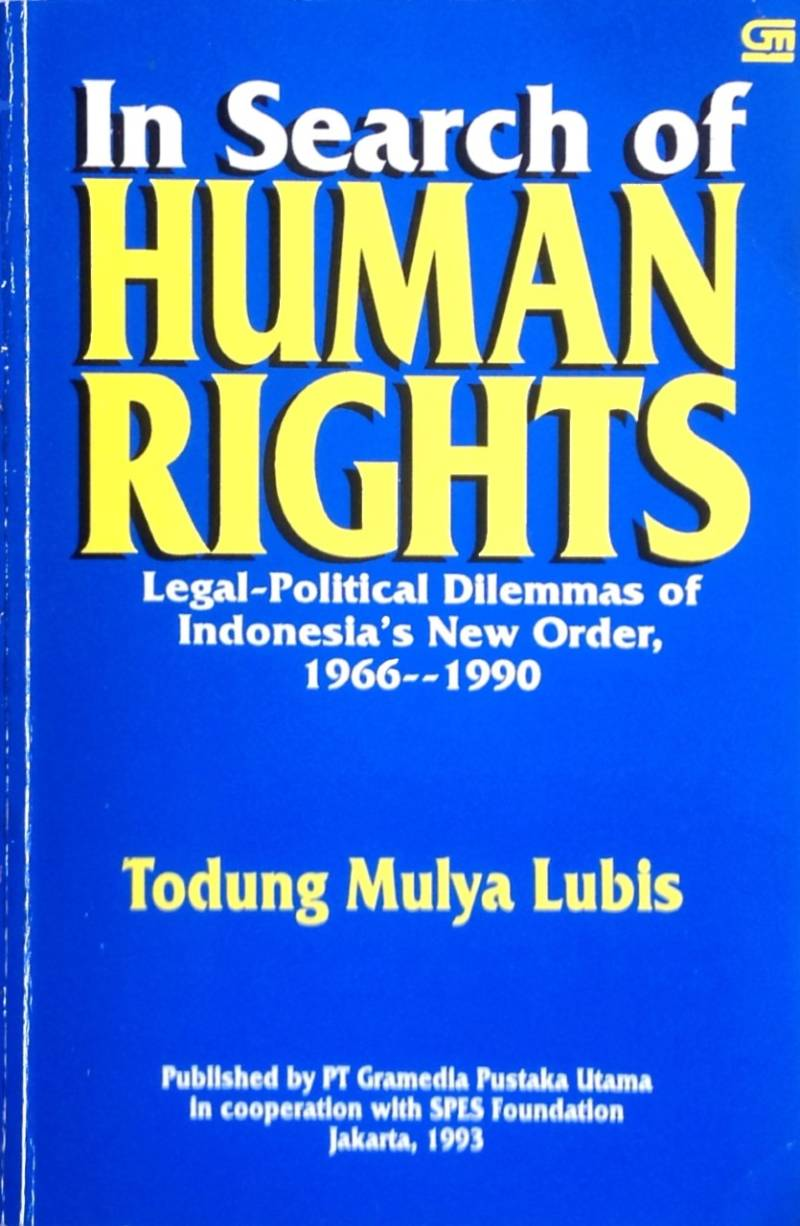 In search of human rights - Todung Mulya Lubis