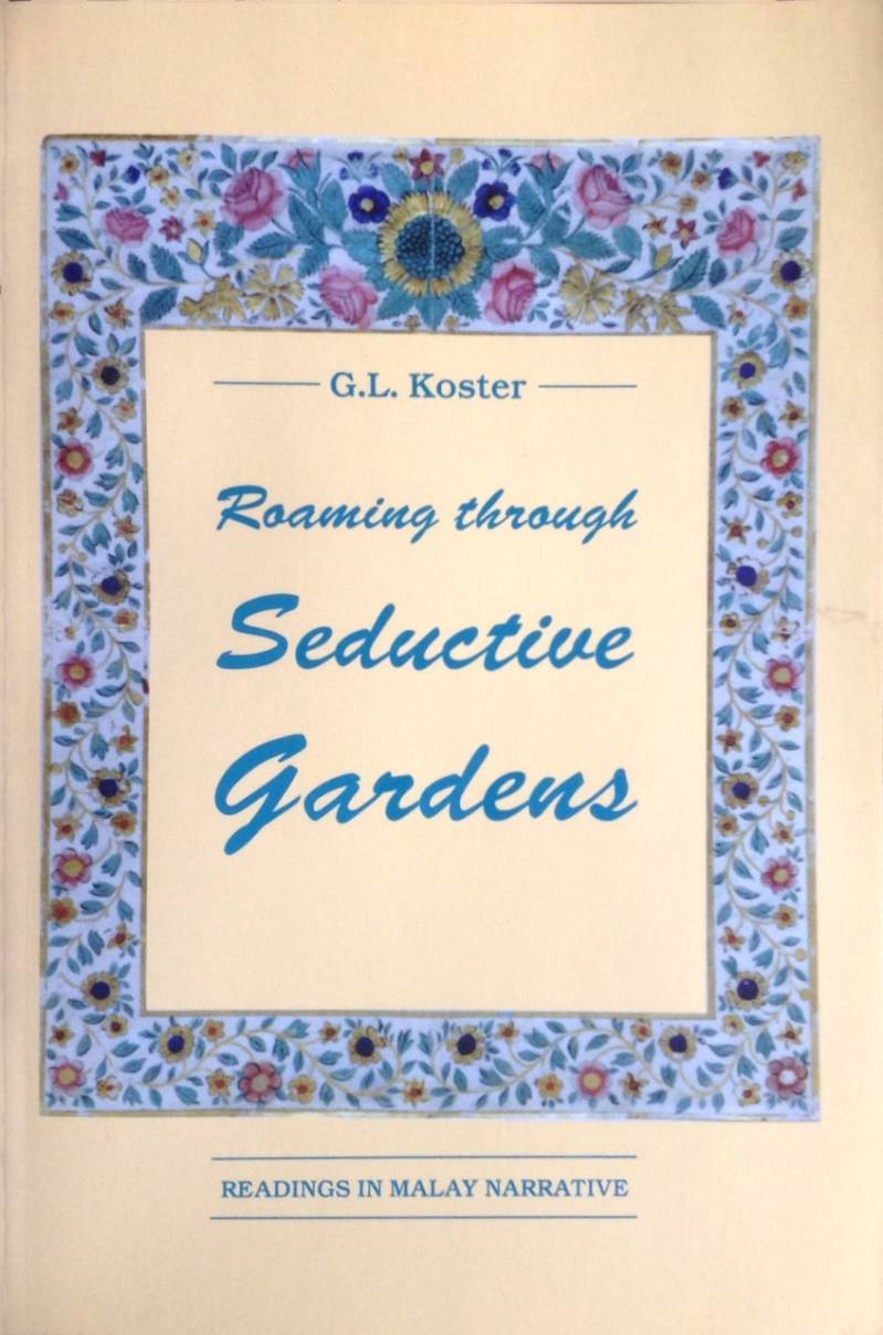 Roaming through seductive gardens - Koster, G.L.
