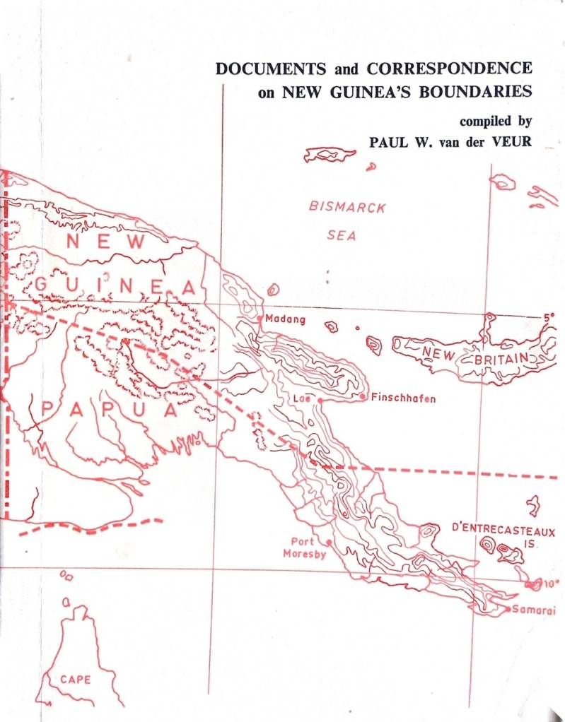 Documents and correspondence on New Guinea's boundaries - P.v d Veur