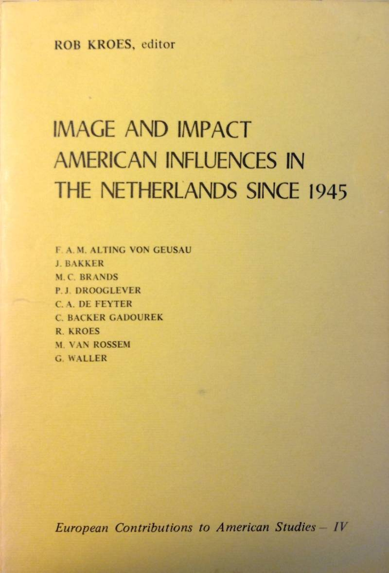Image and impact american infl. netherl - Rob Kroes
