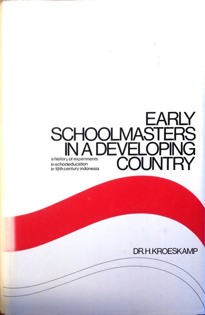 Early schoolmasters in devel.country - Dr. H. Kroeskamp