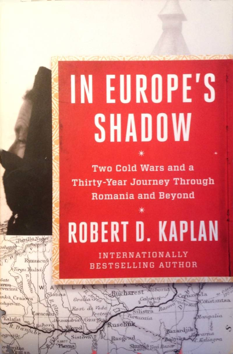 In Europe's Shadow / Two Cold Wars and a Thirty-Year Journey Through Romania and Beyond