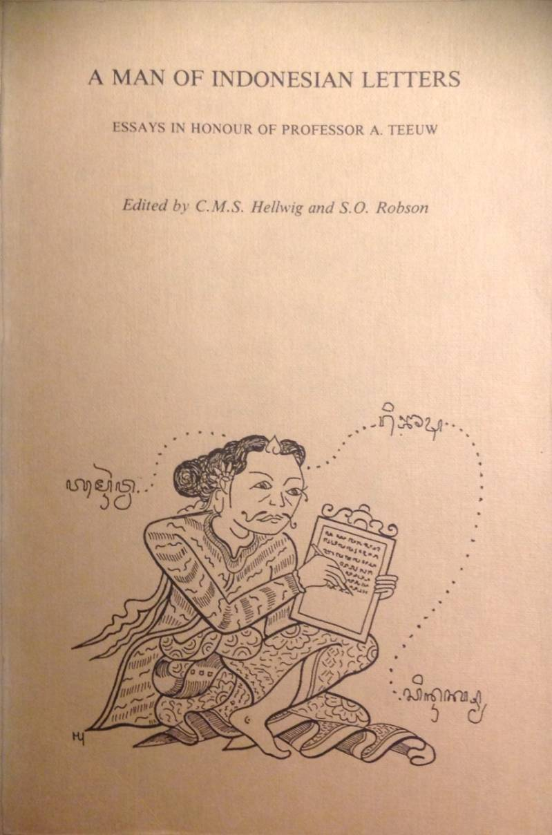 A Man of indonesian letters - C.M.S. Helwig and S.O. Robson